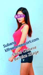 Subang VIP – Bernice – Local freelance Chinese